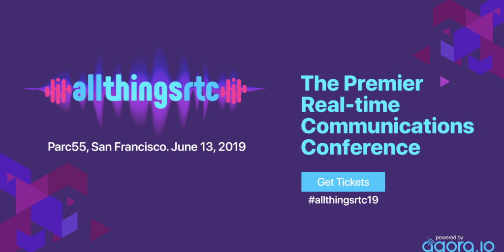 Agora.io Announces AllThingsRTC, The Premier Real-Time Communications Conference Featured