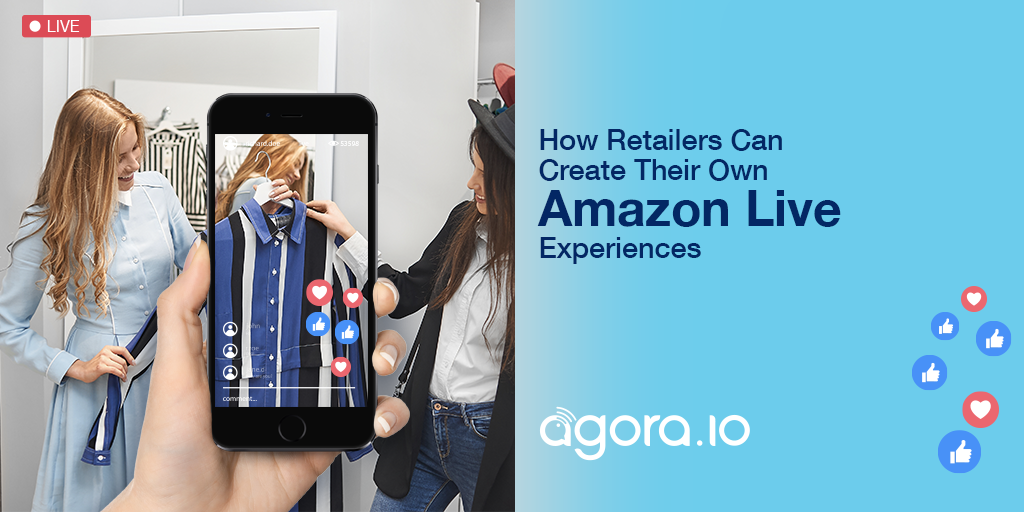 How Retailers Can Create Their Own Amazon Live Video Experiences Featured