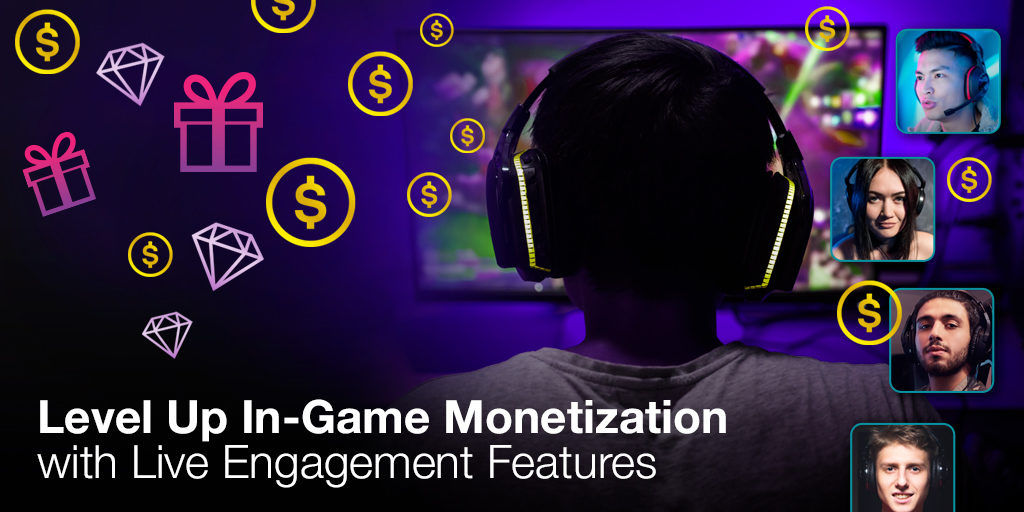 Level Up In-Game Monetization with Live Engagement Features Featured