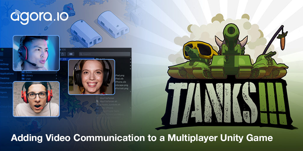Adding Video Communication to A Multiplayer Mobile Unity Game Featured