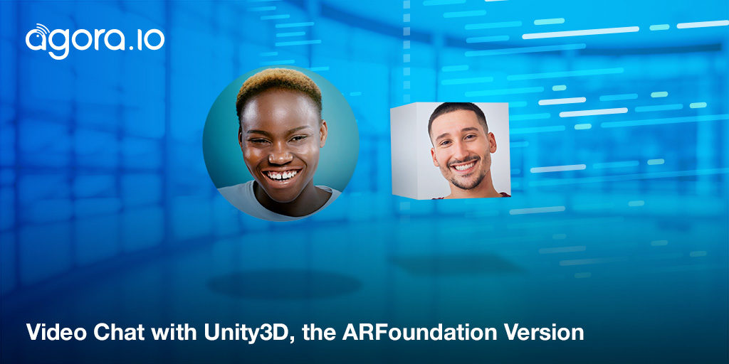 Video Chat with Unity3D and ARFoundation — Part 1 Featured