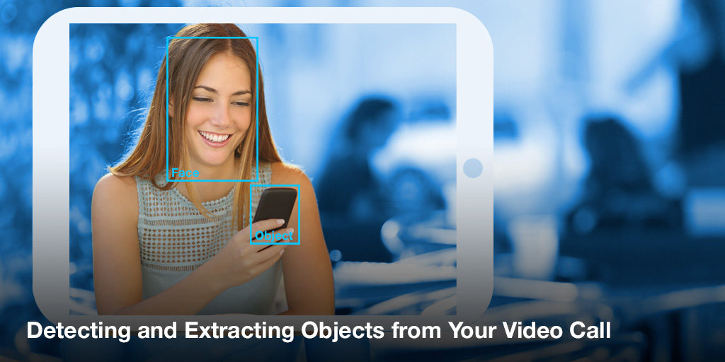 Detecting and Extracting Objects From Your Video Call Using Agora.io Featured