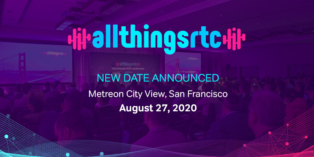 Agora AllThingsRTC Conference Postponed to August 27 Featured