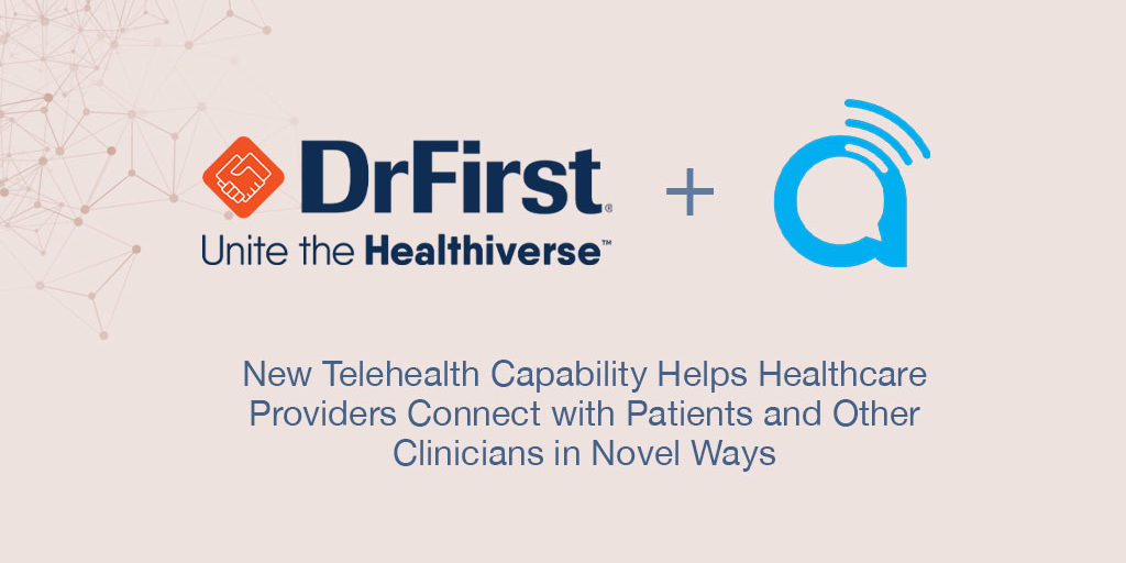 New Telehealth Capability Helps Healthcare Providers Connect with Patients and Other Clinicians in Novel Ways Featured