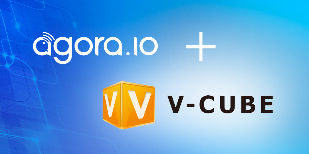 Agora.io Expands Exclusive Reseller Partnership with Leading Japanese Video Solution Provider V-cube After Rapid Q1 Growth Featured