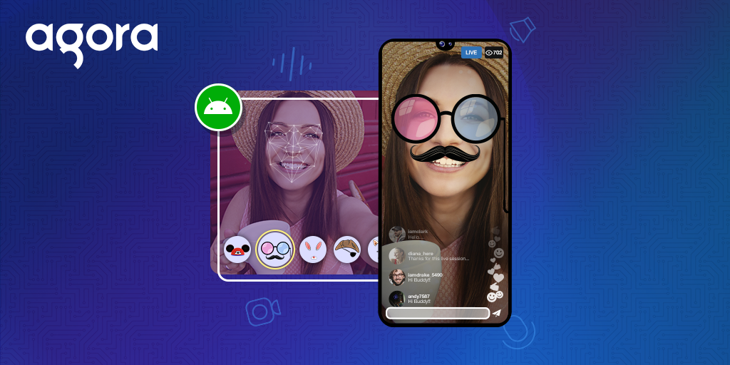 Build a Streaming Application with Face Filter on Android-Featured