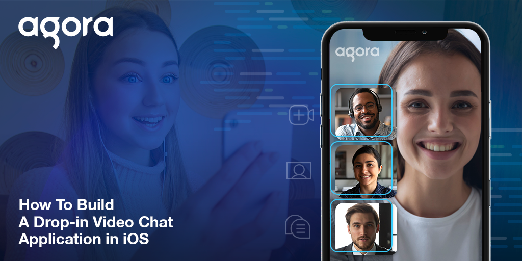 How to Build a Drop-in Video Chat Application in iOS Featured