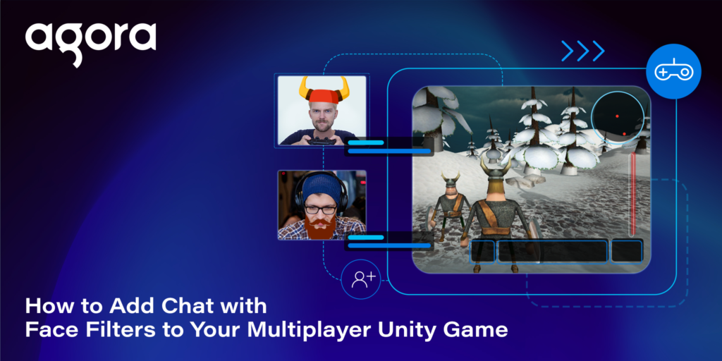 How to Add Chat with Face Filters to Your Multiplayer Unity Game Featured