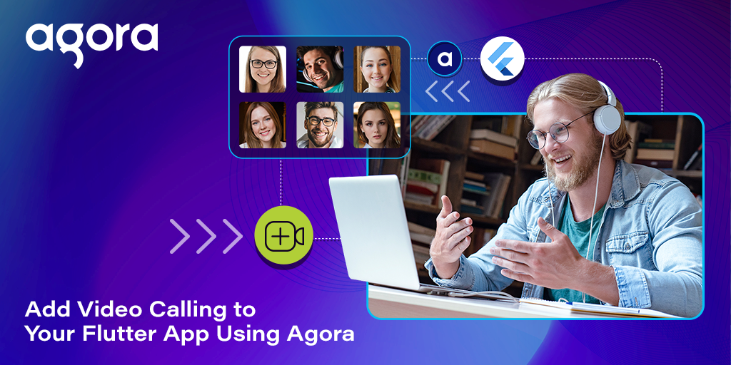 Add Video Calling to Your Flutter App Using Agora Featured