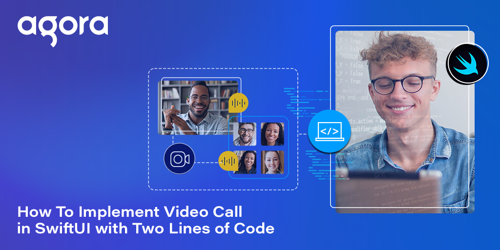 How To Implement Video Call in SwiftUI with Two Lines of Code Featured