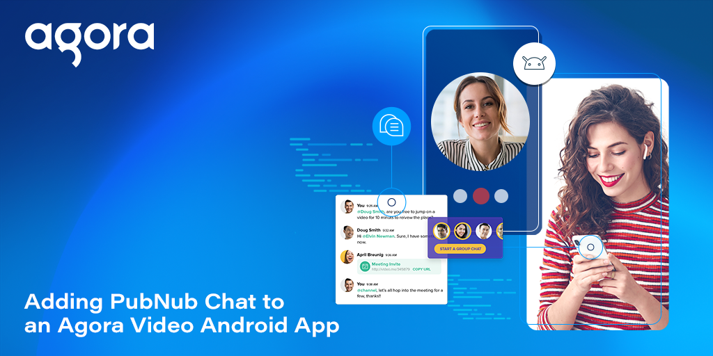 Adding PubNub Chat to an Agora Video Android App Featured