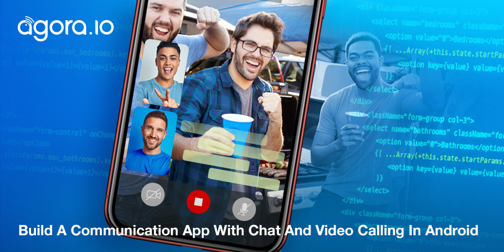 How To: Build A Communication App With Chat And Video Calling In Android Featured