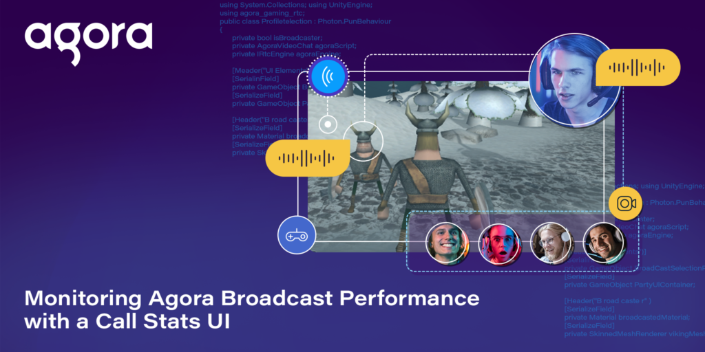 Monitoring Agora Broadcast Performance with a Call Stats UI Featured