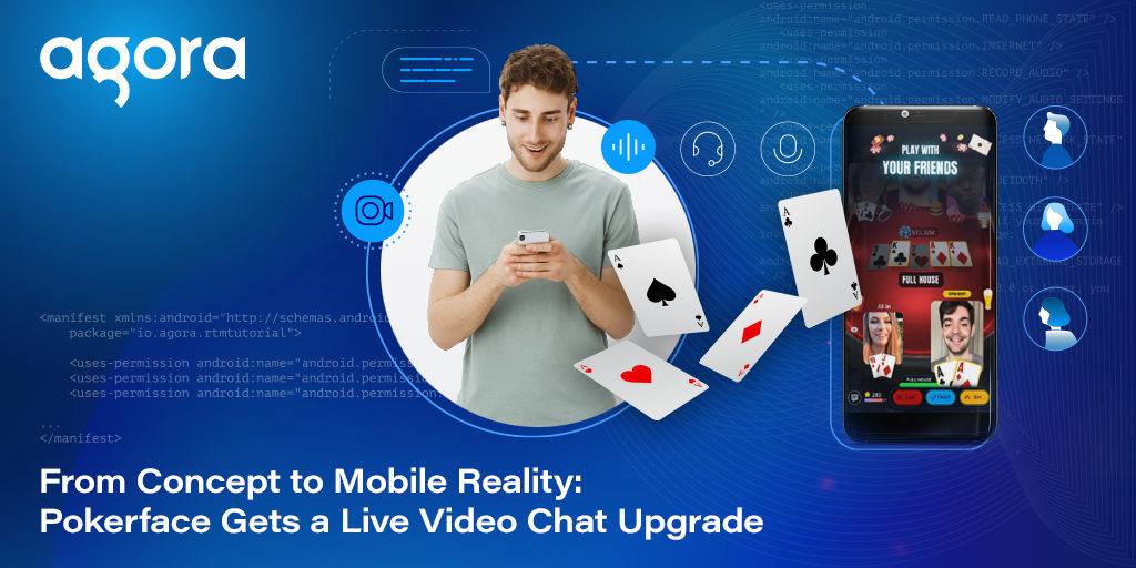 From Concept to Mobile Reality: Pokerface Gets a Live Video Chat Upgrade Featured