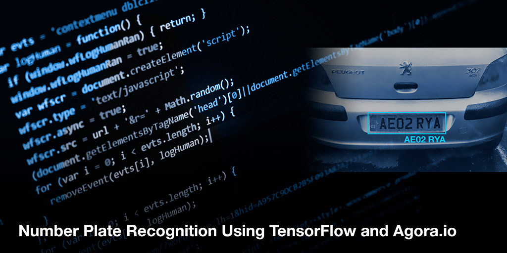 Number Plate Recognition Using TensorFlow and Agora Featured