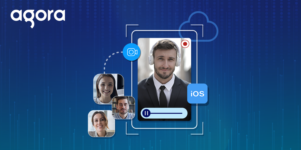 Cloud Recording for Your iOS Agora Video Chat featured