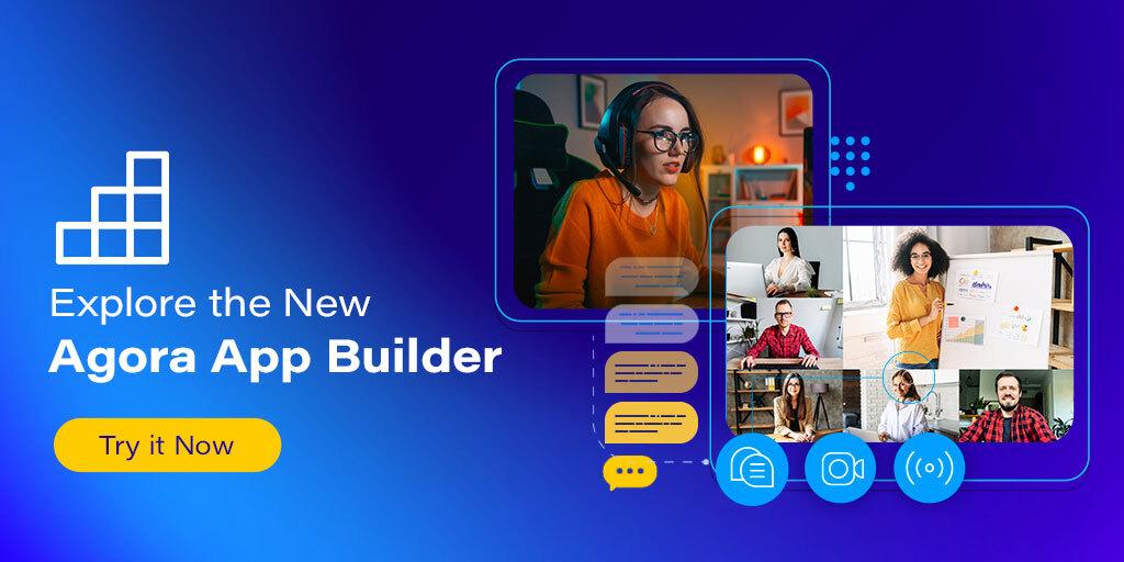 Agora App Builder feature