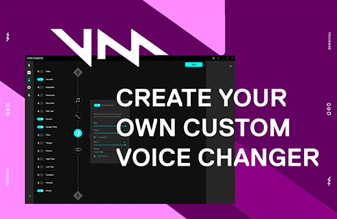Create your own custom voice changer with Voicemod.